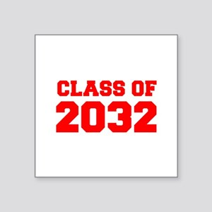 CLASS OF 2032-Fre red 300 Sticker