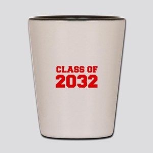 CLASS OF 2032-Fre red 300 Shot Glass