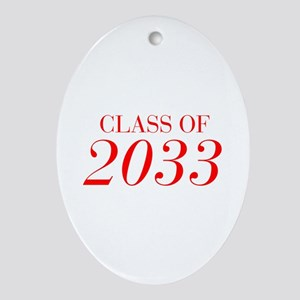 CLASS OF 2033-Bau red 501 Ornament (Oval)