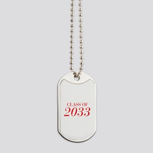 CLASS OF 2033-Bau red 501 Dog Tags