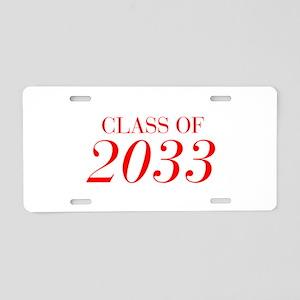 CLASS OF 2033-Bau red 501 Aluminum License Plate