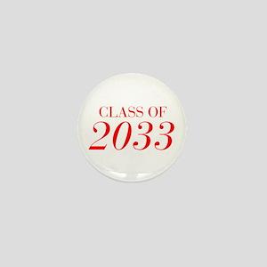 CLASS OF 2033-Bau red 501 Mini Button
