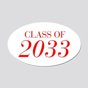 CLASS OF 2033-Bau red 501 Wall Decal