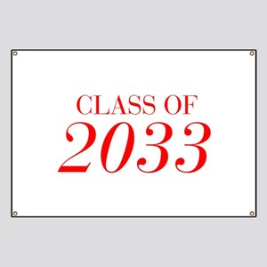 CLASS OF 2033-Bau red 501 Banner