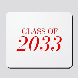 CLASS OF 2033-Bau red 501 Mousepad