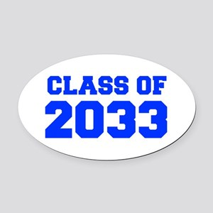 CLASS OF 2033-Fre blue 300 Oval Car Magnet