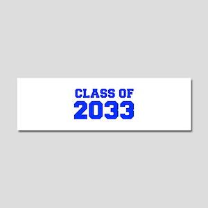 CLASS OF 2033-Fre blue 300 Car Magnet 10 x 3