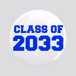 CLASS OF 2033-Fre blue 300 Button
