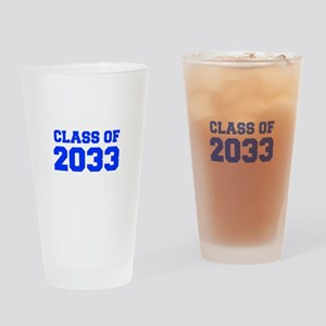 CLASS OF 2033-Fre blue 300 Drinking Glass