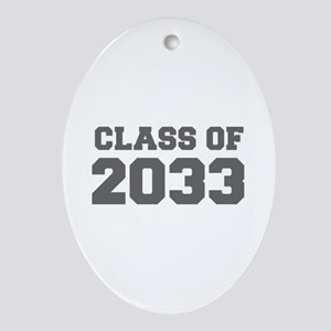 CLASS OF 2033-Fre gray 300 Ornament (Oval)