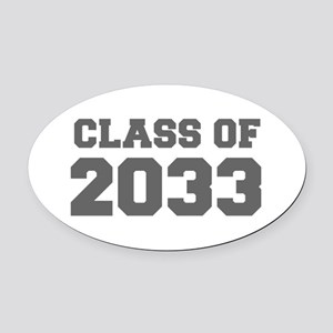 CLASS OF 2033-Fre gray 300 Oval Car Magnet