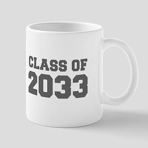 CLASS OF 2033-Fre gray 300 Mugs