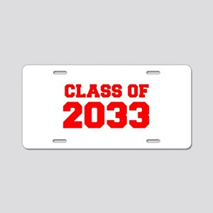 CLASS OF 2033-Fre red 300 Aluminum License Plate