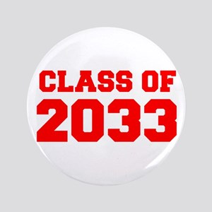 CLASS OF 2033-Fre red 300 Button