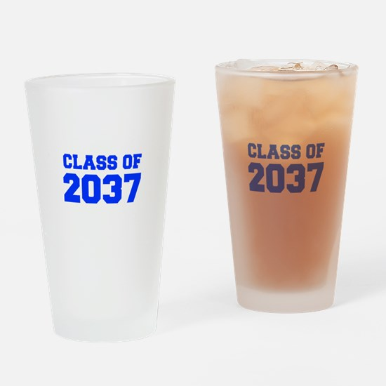 CLASS OF 2037-Fre blue 300 Drinking Glass