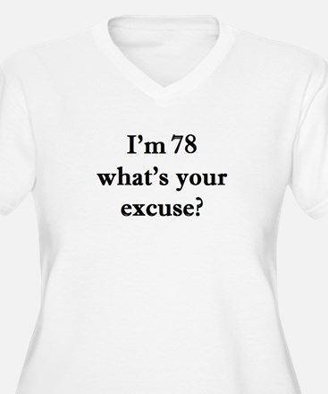 78 your excuse 1 Plus Size T-Shirt