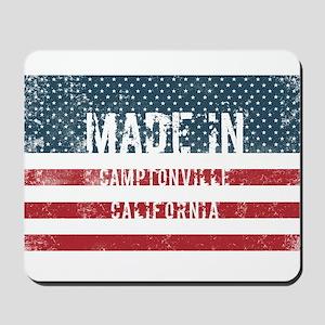 Made in Camptonville, California Mousepad