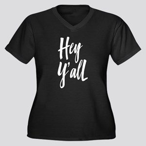 Hey Y'all Plus Size T-Shirt