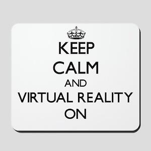 Keep Calm and Virtual Reality ON Mousepad