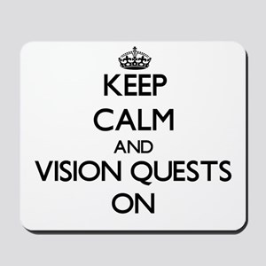 Keep Calm and Vision Quests ON Mousepad