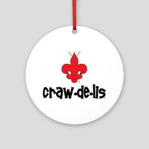 The ORIGINAL craw-de-lis Ornament (Round)