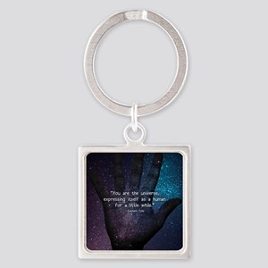 You Are the Universe Square Keychain
