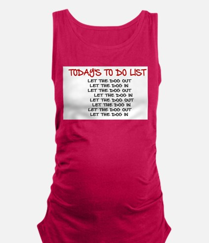 TODAY'S TO DO LIST Maternity Tank Top