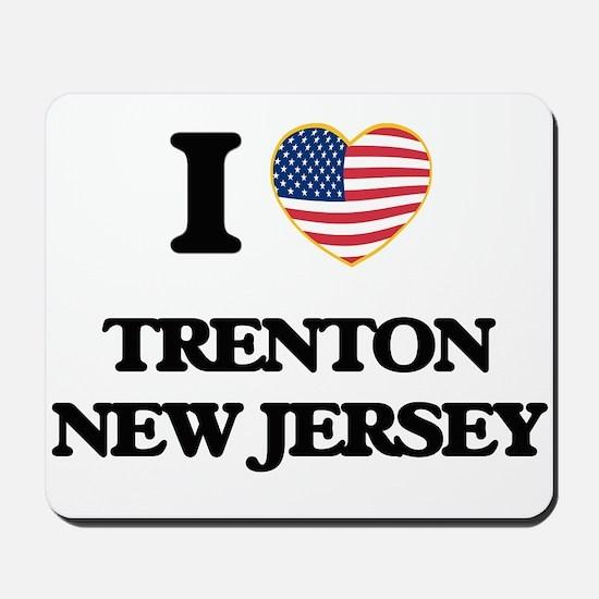 I love Trenton New Jersey Mousepad