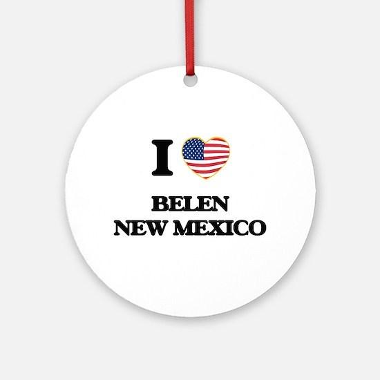 I love Belen New Mexico Ornament (Round)
