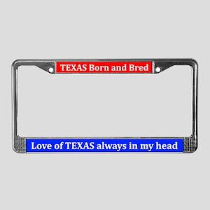 Texas Born & Bred License Plate Frame