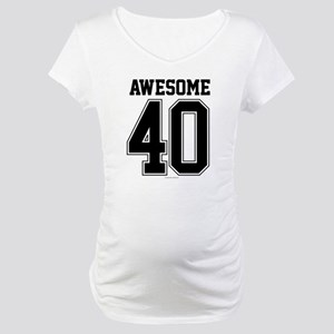 Awesome 40 Birthday Athletic Maternity T-Shirt