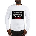 I Am The Bad Long Sleeve T-Shirt