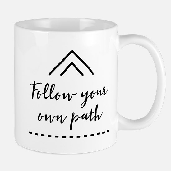 Follow Your Own Path Mugs