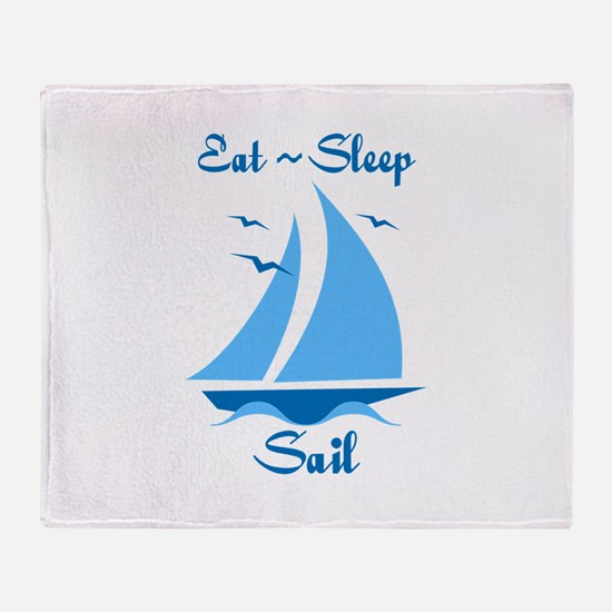 Eat Sleep Sail Throw Blanket
