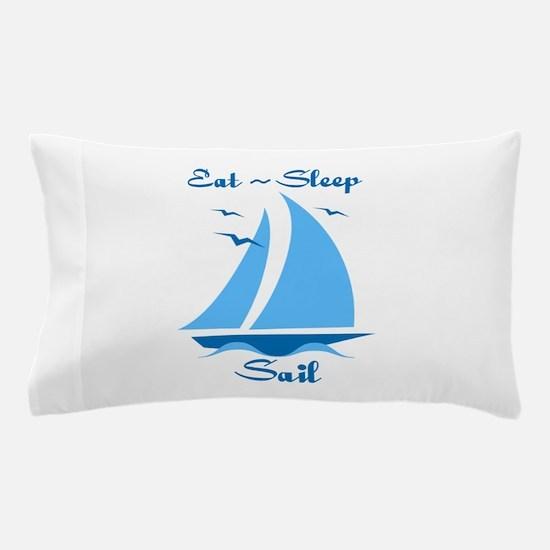 Eat Sleep Sail Pillow Case