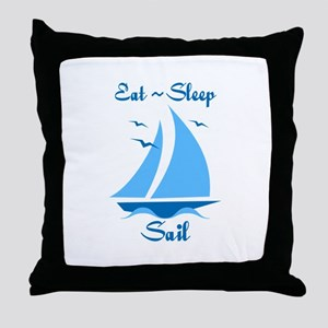 Eat Sleep Sail Throw Pillow