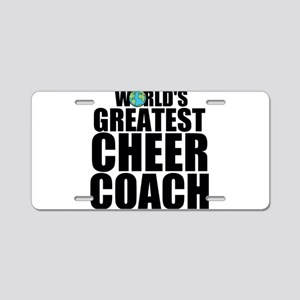 World's Greatest Cheer Coach Aluminum License
