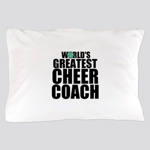 World's Greatest Cheer Coach Pillow Case