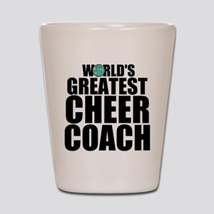 World's Greatest Cheer Coach Shot Glass