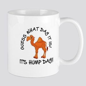 IT'S HUMP DAY Mugs