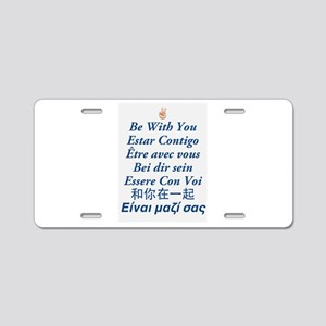 Peace Be With You Aluminum License Plate