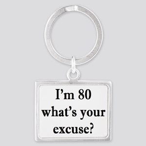 80 your excuse 3 Keychains