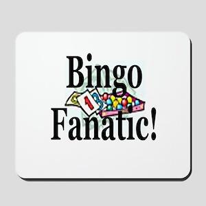Bingo Fanatic Mousepad