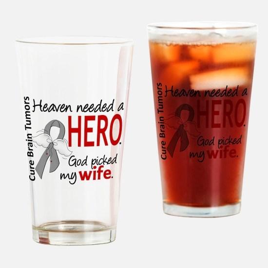 Brain Tumor HeavenNeededHero1 Drinking Glass