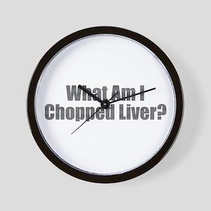 Chopped Liver Wall Clock