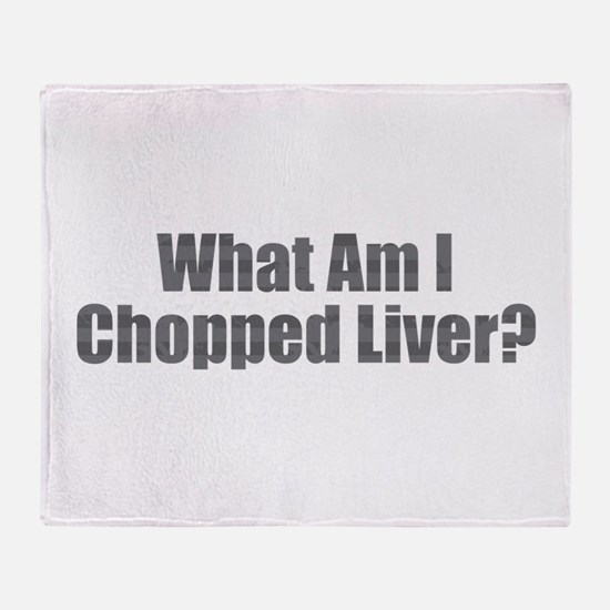 Chopped Liver Throw Blanket