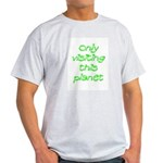 Only visiting T-Shirt