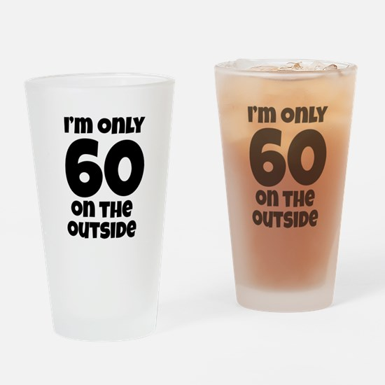60 on the Outside (Blk) Drinking Glass