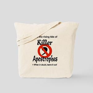 Fight Killer Apostrophes Tote Bag