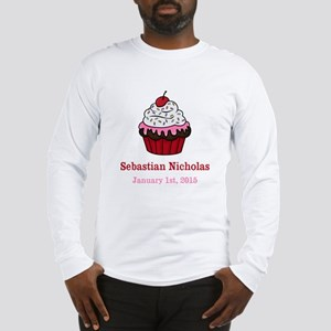 CUSTOM Cupcake w/Baby Name Date Long Sleeve T-Shir
